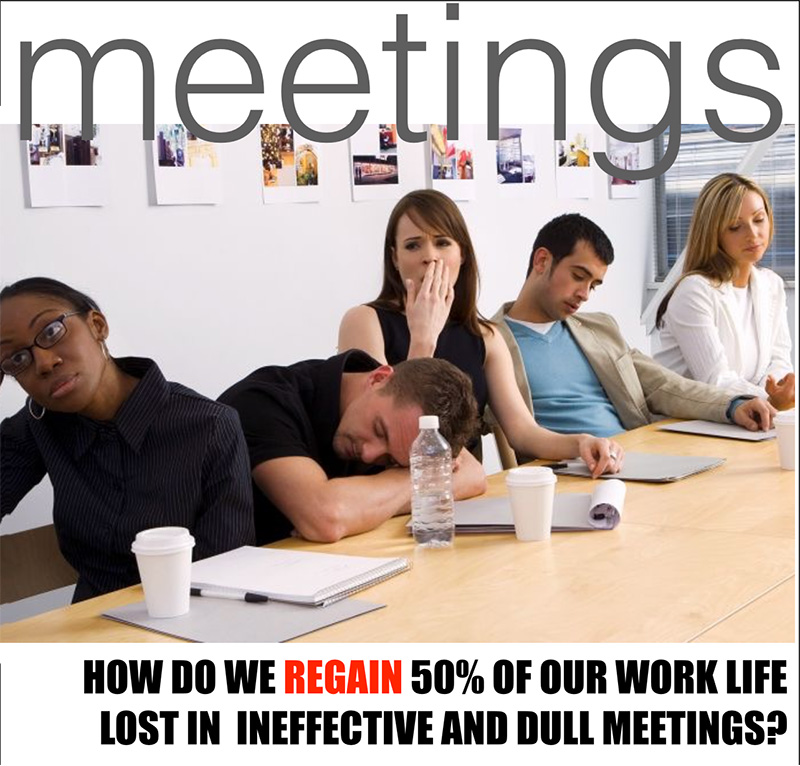 Meetings: that's the way it's done around here